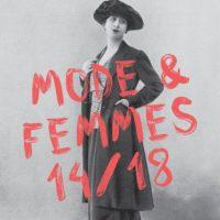 Conférence «Mode et Femmes 14-18– l'émancipation des femmes à travers la mode»