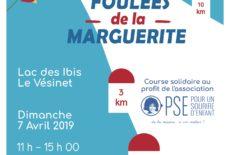 Foulées de la Marguerite 2019 :  la solidarité à grandes enjambées !