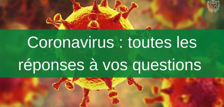 Coronavirus : toutes les réponses à vos questions