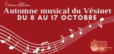 6ème édition de l'Automne musical du Vésinet